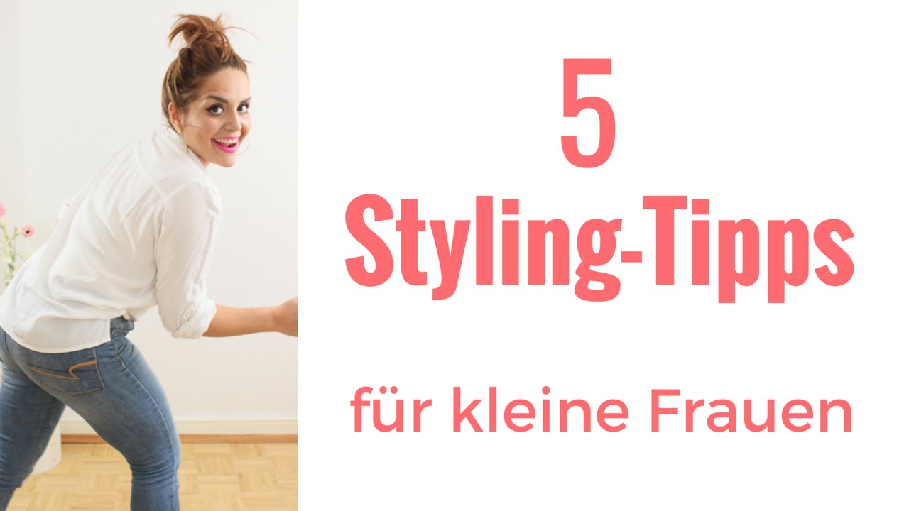 styling tipps f r kleine frauen youtube. Black Bedroom Furniture Sets. Home Design Ideas