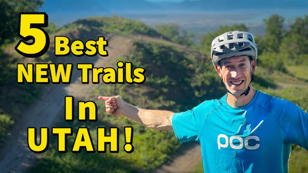 5 Best NEW Trails in Utah for MTB!