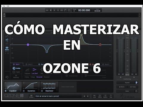 Cómo masterizar un track en Izotope Ozone 6 - Tutorial
