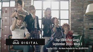 top 100 k pop songs for september 2014 week 3