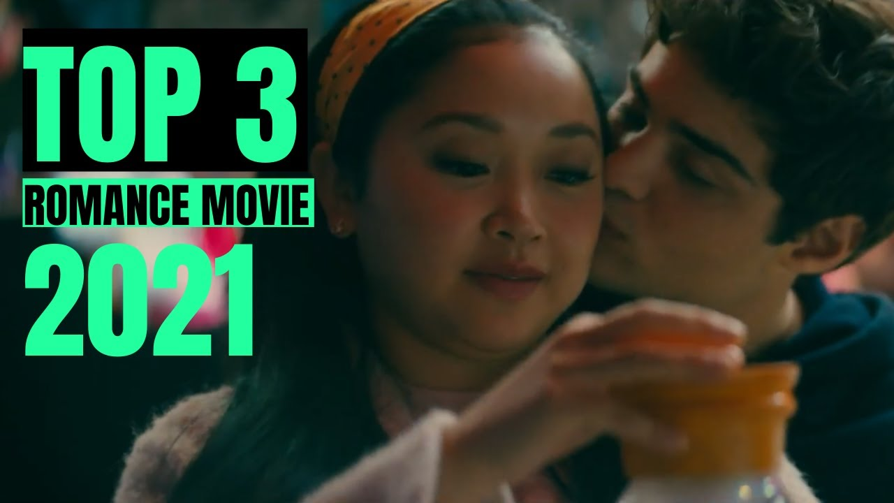 Download Best Upcoming Romance Movies 2021 | Top Upcoming Romance Movies 2021