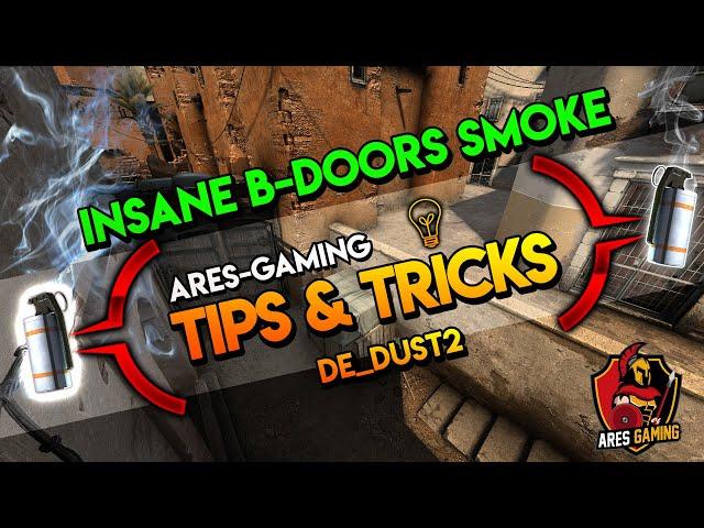 Tips & tricks: DE_DUST2 insane B-DOORS SMOKE  [CS:GO] 2019 by ares-gaming