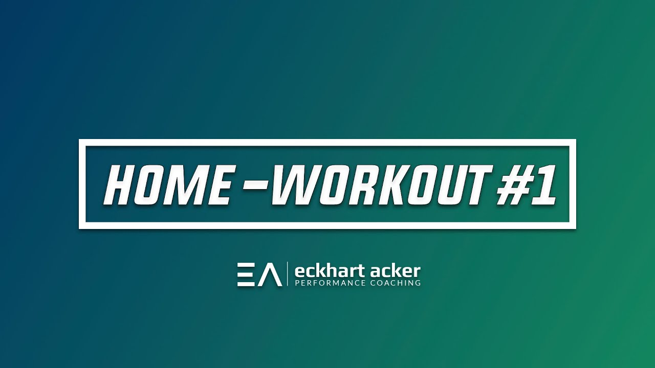 Home-Workout: 1 - 4