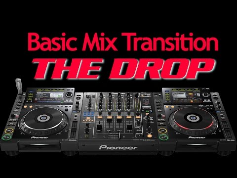 Basic DJ Transition - Practicing The Drop