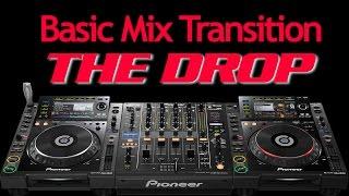 basic dj transition   practicing the drop