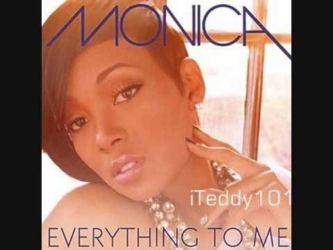 Monica - Everything to Me [MP3/Download Link] + Full Lyrics
