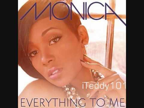 Monica - Everything To Me [MP3/Download Link] + Full Lyrics