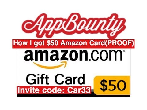 "AppBounty - How I got $50 Amazon gift card (PROOF) My invite code ""Car33"" to get 50 credits"