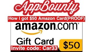 AppBounty - How I got $50 Amazon gift card (PROOF) My invite code Car33 to get 50 credits