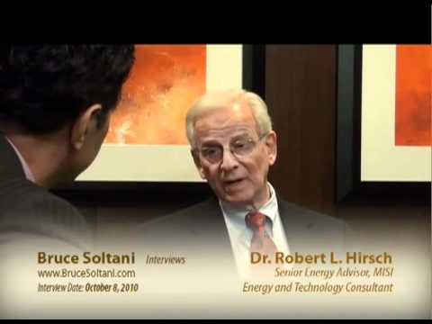Peak Oil: Bruce Soltani interviews Dr  Robert Hirsch Part 1 of 2