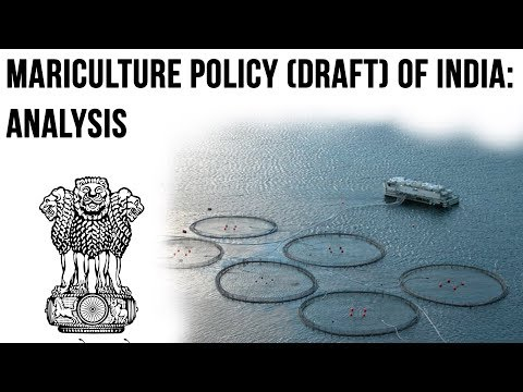 Mariculture Policy Of India, Enhancing Livelihood Of Fishermen, Current Affairs 2018