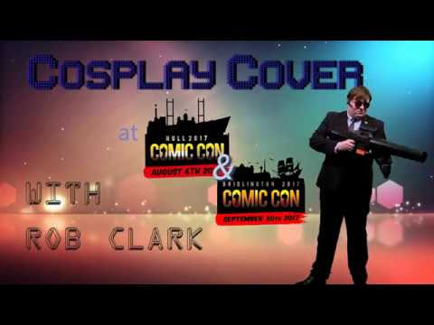 Cosplay Cover - Hull Comic Con (Summer) 2017 and Bridlington Comic 2017 Cosplay Music Video