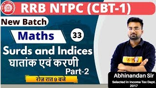 Class-33 || RRB NTPC (CBT-1) | MATHS || By Abhinandan Sir ||Surds and Indices Part-2