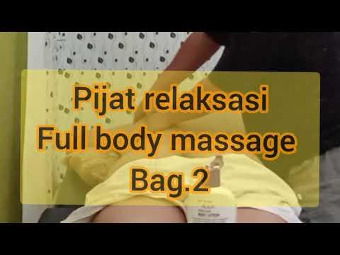 Pijat Relaksasi, Full Body Massage.#2