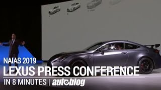 Lexus Press Conference in 8 minutes | 2019 NAIAS