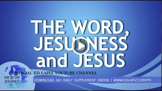 Ed Lapiz - THE WORD, JESUSNESS and JESUS  /Latest Sermon Review New Video (Official Channel 2020)