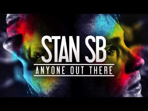 Stan SB - We're Alive (download in description)