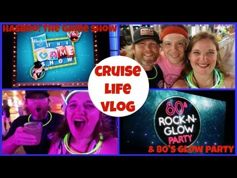 CRUISE LIFE: Carnival Dream: Hasbro-The Game Show & 80's Glow Party