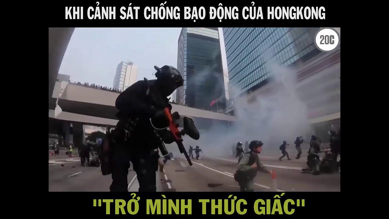 Khi cảnh sát chống bạo động HONG KONG thức tỉnh