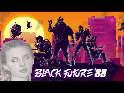 Black Future '88  - BOLSA play  