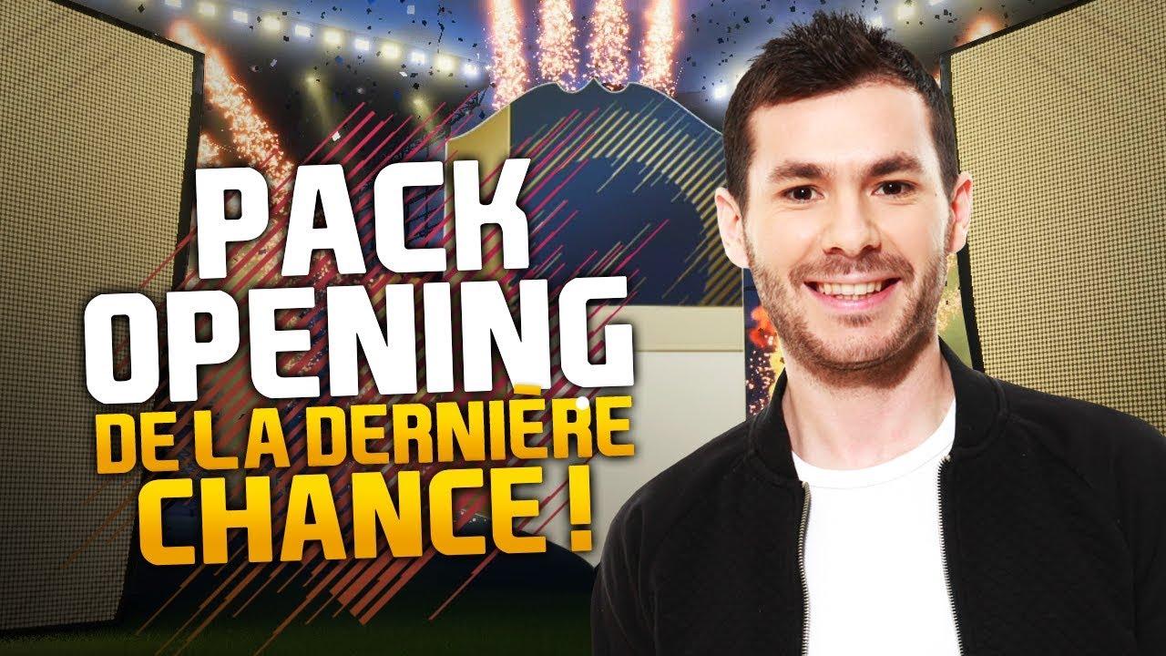 PACK OPENING DE LA DERNIÈRE CHANCE !