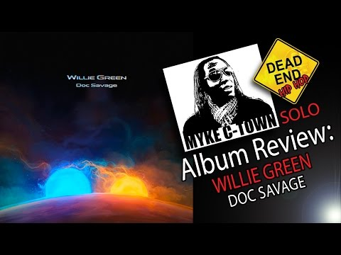 """Willie Green """"Doc Savage"""" Review 