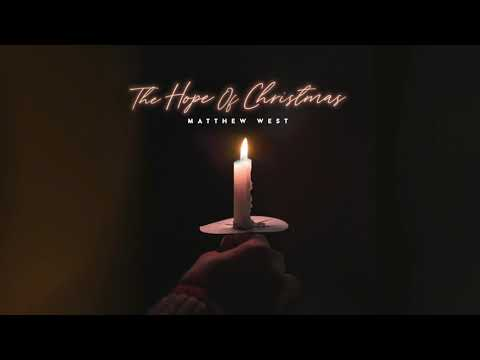 Matthew West – The Hope of Christmas