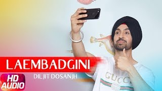 Laembadgini (Full Audio Song) | Diljit Dosanjh | Latest Punjabi Song | Speed Records