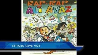 Ali Avaz - Ortada Kuyu Var
