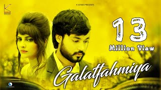 Galatfahmiya !! Mohit Gaur Official Song 2018 !! KSeries || Love Song 2018