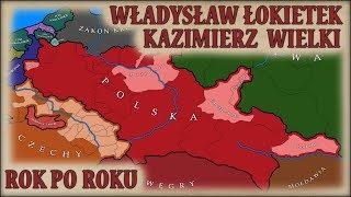 Władysław Łokietek i Kazimierz Wielki na mapach, rok po roku - Historia na Szybko