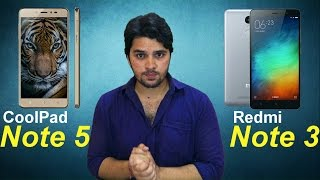 [ Hindi-हिन्दी ] CoolPad Note 5 vs Redmi Note 3 (Opinion Only)