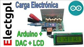 Carga Electronica con Arduino - DAC - LCD