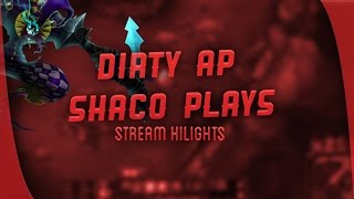 Dirty Ap Shaco Plays - Stream Highlight #5