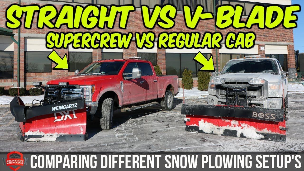 Comparing Snow Plow Setup's - Straight Vs V-Blade - Regular Cab Vs on