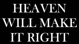Heaven Will Make It Right (Lyric Video)