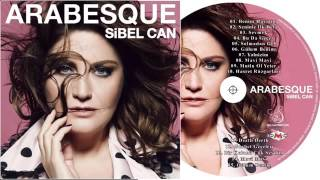 Sibel Can Arabesque Albüm Full 2016 -