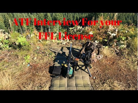 ATF Interview for FFL, what it's really like
