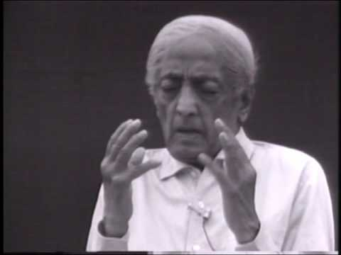 How can we fully understand 'The observer is the observed'?   J. Krishnamurti