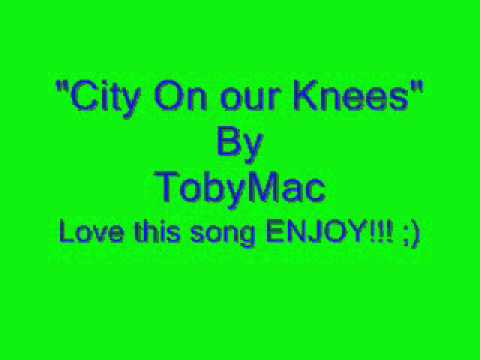 City On Our Knees By TobyMac