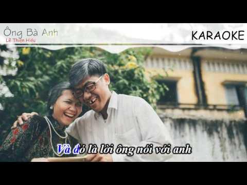 [Karaoke] Ông bà anh - Lê Thiện Hiếu