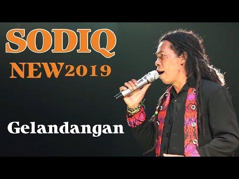 GELANDANGAN || SODIQ ( NEW MONATA ) ||  TERBARU 2019