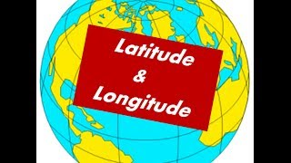 Longitude and Latitude -Meaning ,Definition for kids
