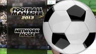 Football Manager 2013 Online Mode Trailer