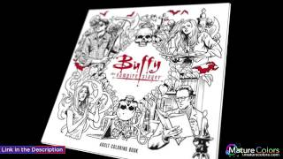 Buffy the Vampire Slayer Adult Coloring Book | Mature Colors