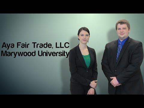 Aya Fair Trade, LLC - Marywood University