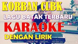 Download KARAOKE - KORBAN CLBK - Rjsi Trio LAGU BATAK TERBARU 2019