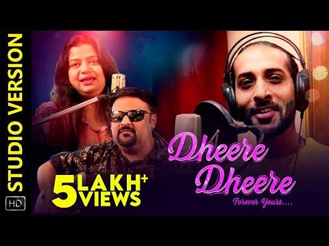 Dheere Dheere | Studio Version | Odia Music Album | Rituraj Mohanty | Tapu Mishra | Goodly Rath