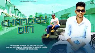 Changey Din (Motion Poster) Gurwinder Ferozepuria | Releasing Soon | White Hill Music