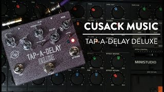 Cusack Music Tap-A-Delay Deluxe Demo